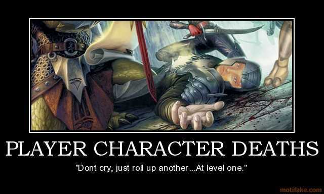 player-character-deaths-d-amp-d-dungeons-dragons-character-d-demotivational-poster-1242486691.jpg
